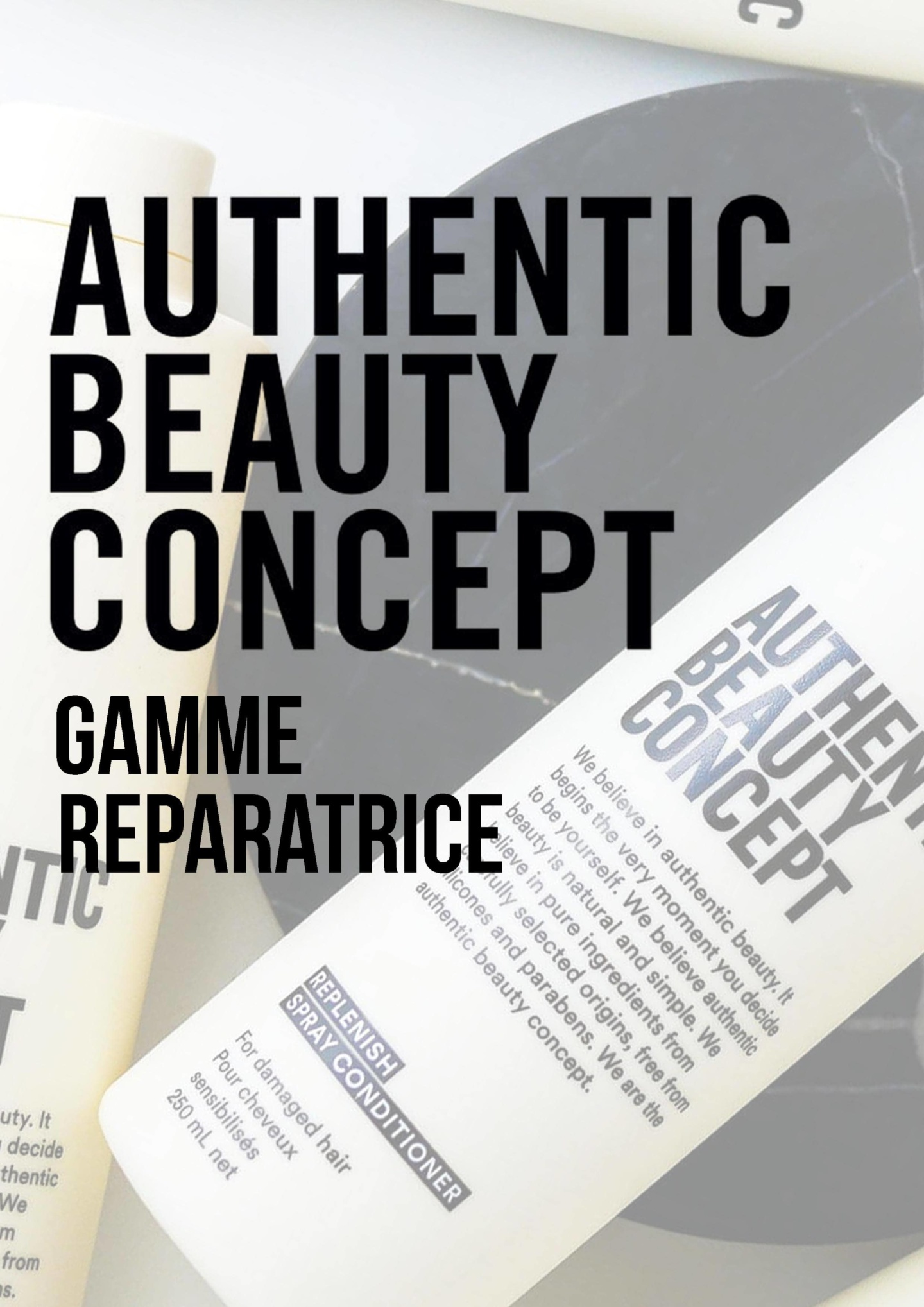 gamme reparatrice authentic beauty concept