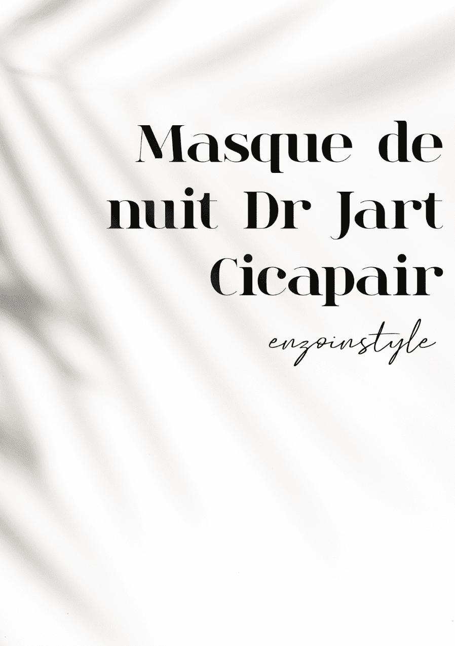 Masque de nuit Dr Jart + Cicapair