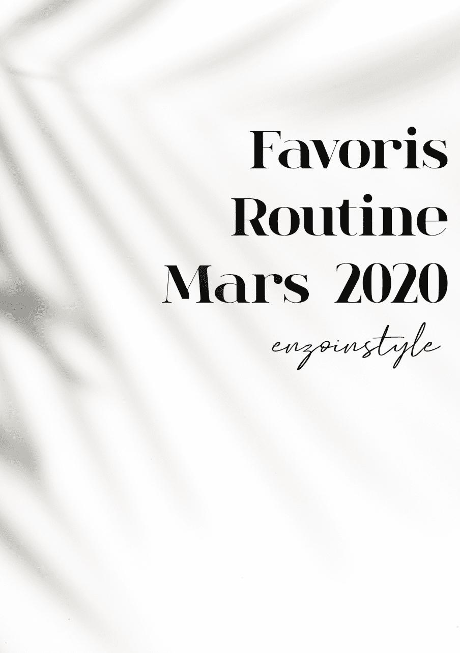 Routine beauté mars 2020
